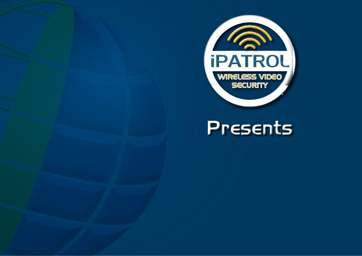 WIRELESS VIDEO    SECURITYPresents