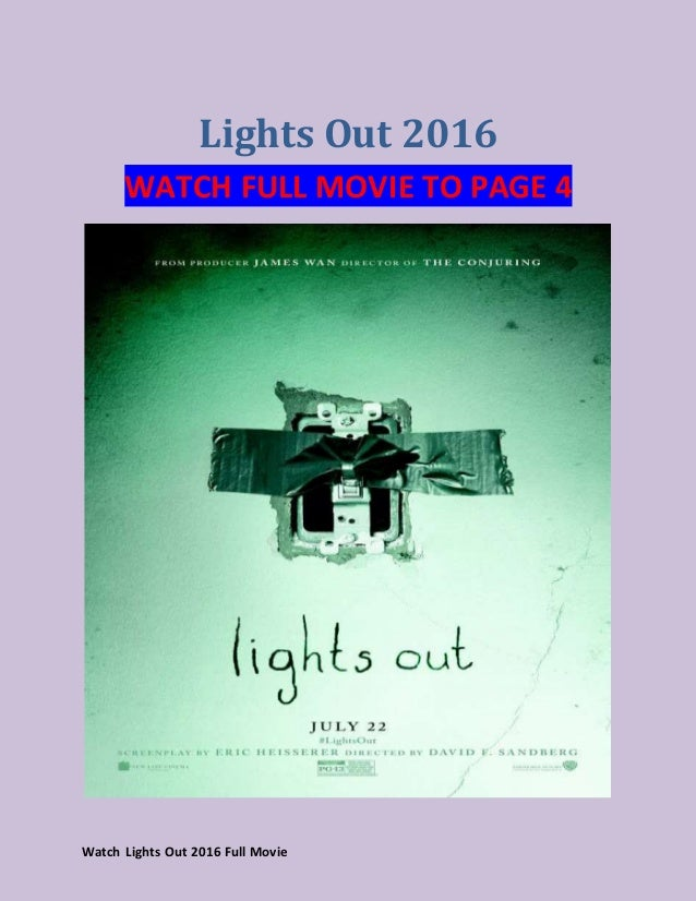 Watch Lights Out 2016 Are Full Movies On Youtube