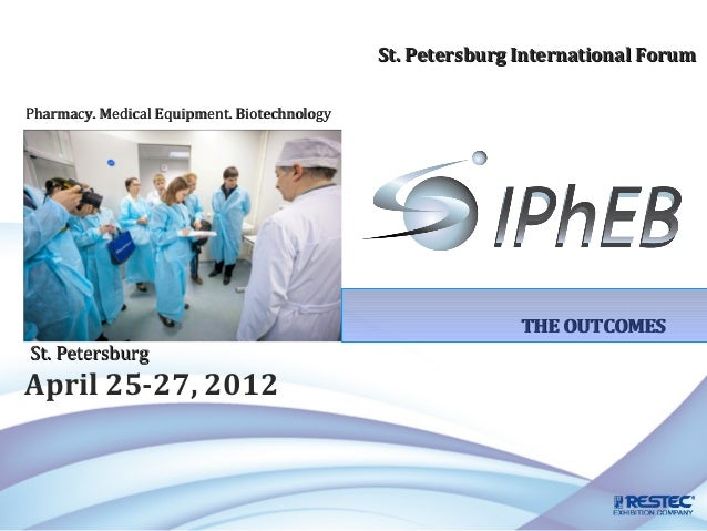 St. Petersburg International ForumPharmacy. Medical Equipment. Biotechnology                                              ...