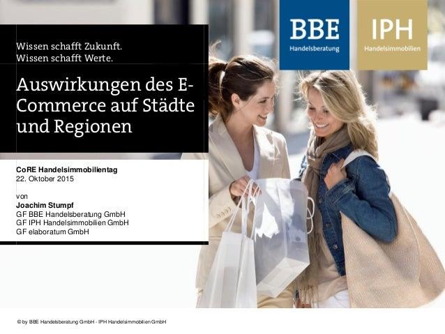 www.bbe.de - www.iph-online.de© by BBE Handelsberatung GmbH© by BBE Handelsberatung GmbH - IPH Handelsimmobilien GmbH Wiss...