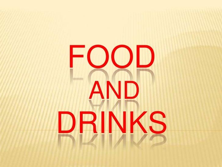 Food ANDDRINKS<br />