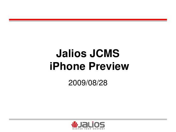 Jalios JCMS iPhone Preview<br />2009/08/28<br />