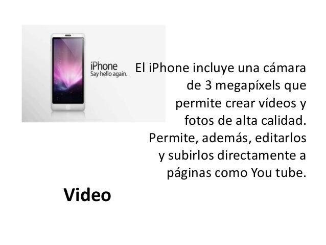 Producto Innovador Entre lo nuevo que ofrece el Iphone es su múltiple pantalla táctil, en la que el tacto se hace de maner...
