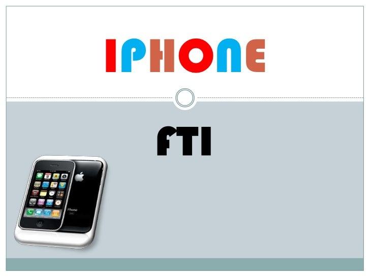 IPHONE FTI