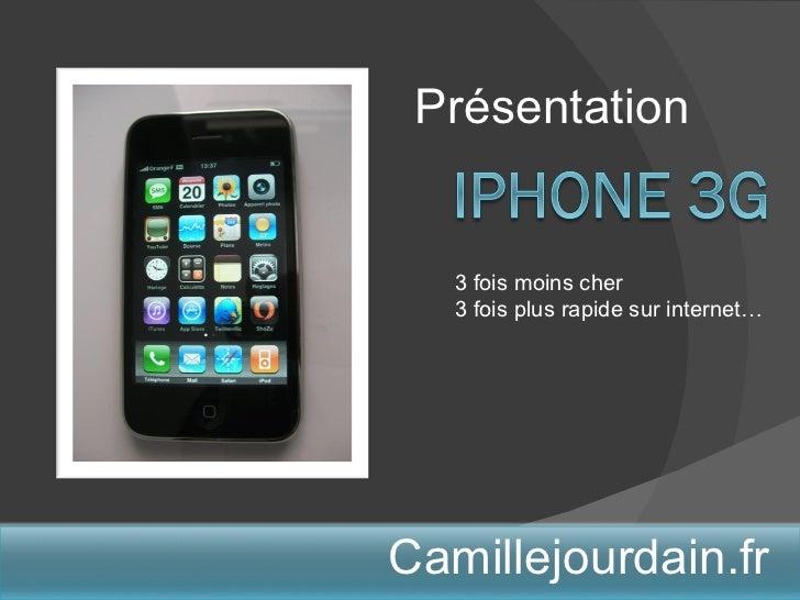 Présentation Camillejourdain.fr 3 fois moins cher 3 fois plus rapide sur internet…