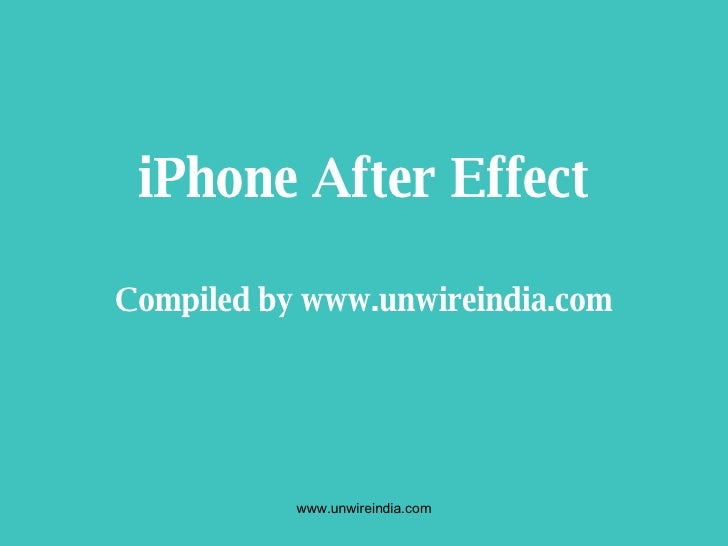 iPhone After Effect Compiled by www.unwireindia.com