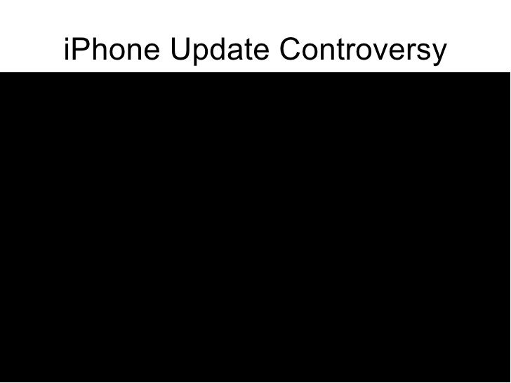 iPhone Update Controversy