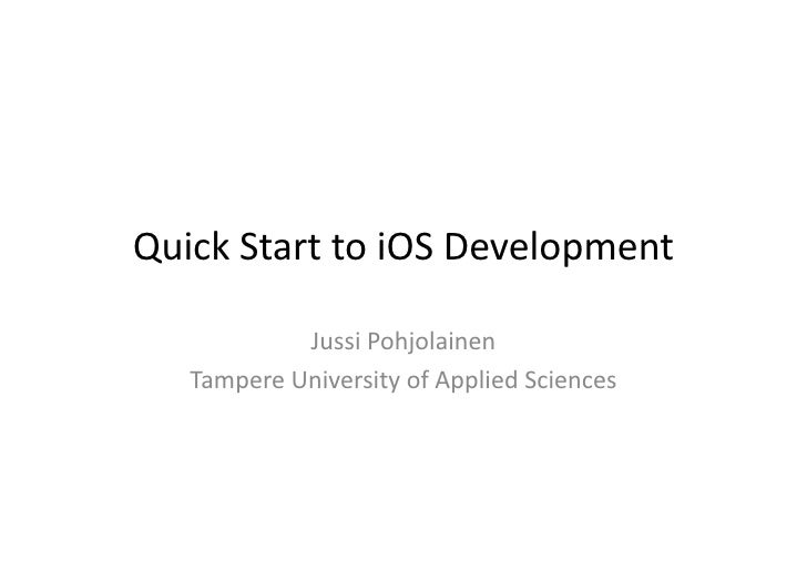 Intro  to  iPhone  Development                  Jussi  Pohjolainen     Tampere  University  of  Applied...
