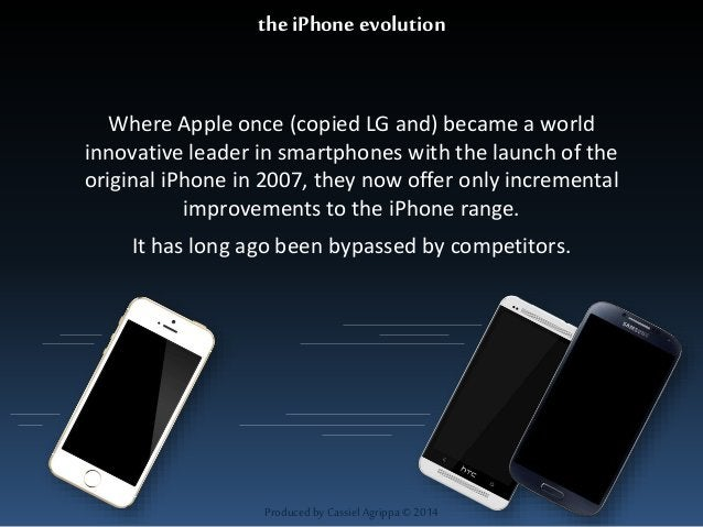 the iPhone evolution  Where Apple once (copied LG and) became a world  innovative leader in smartphones with the launch of...