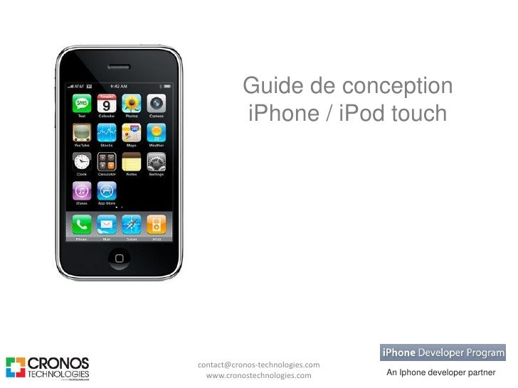 Guide de conception            iPhone / iPod touch     contact@cronos-technologies.com                                   A...