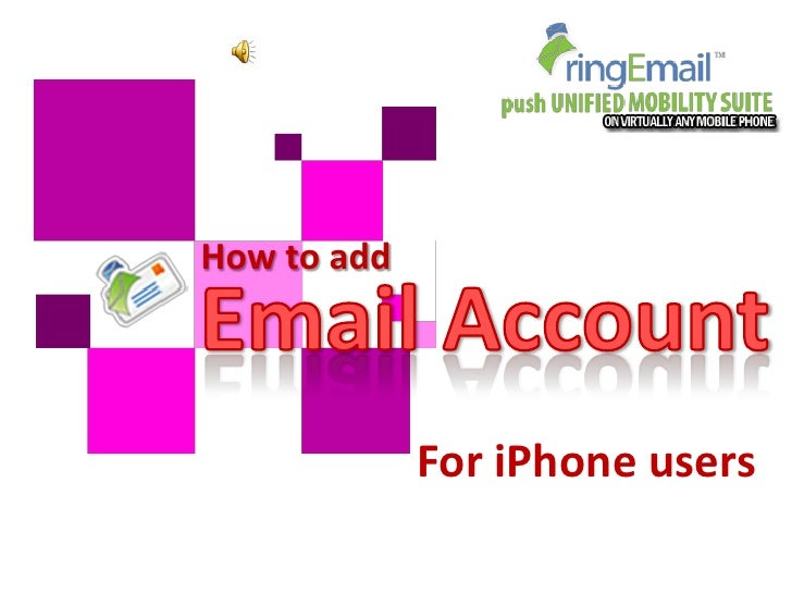 How to add             For iPhone users