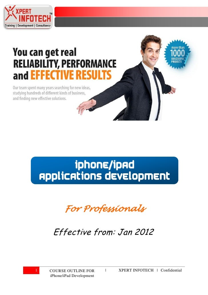 iPhone/iPad    applications development            For Professionals      Effective from: Jan 20121    COURSE OUTLINE FOR ...
