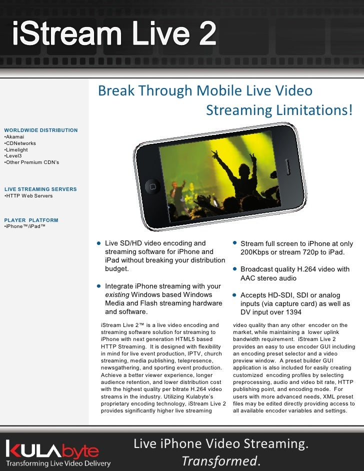 Break Through Mobile Live Video                                         Streaming Limitations! WORLDWIDE DISTRIBUTION •Aka...