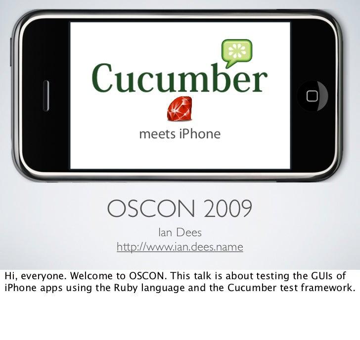 meets iPhone                         OSCON 2009                               Ian Dees                       http://www.ia...
