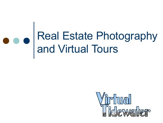 Real Estate Photographyand Virtual Tours