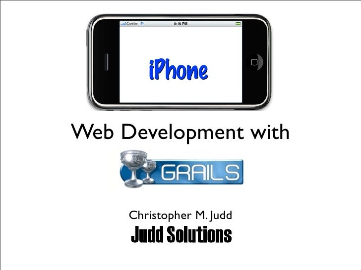 Web Development with        Christopher M. Judd