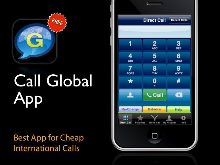FRE              E     Call Global App  Best App for Cheap International Calls