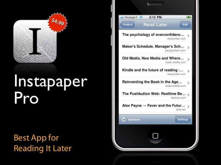 $4.9                9     Instapaper Pro  Best App for Reading It Later