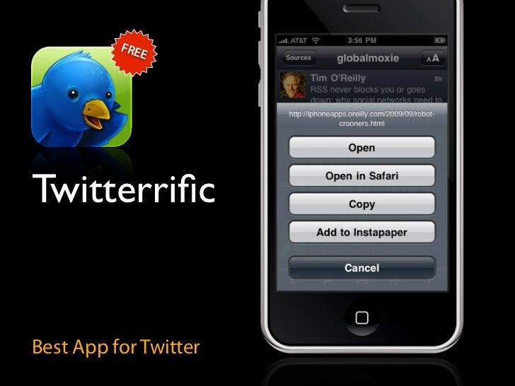 FRE              E     Twitterrific   Best App for Twitter