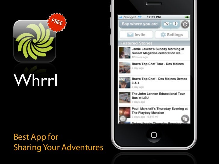 FRE             E     Whrrl   Best App for Sharing Your Adventures