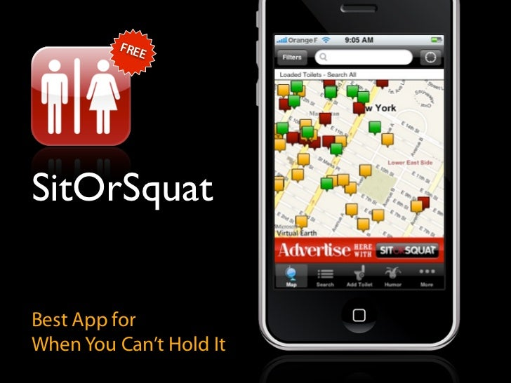 FRE             E     SitOrSquat   Best App for When You Can't Hold It
