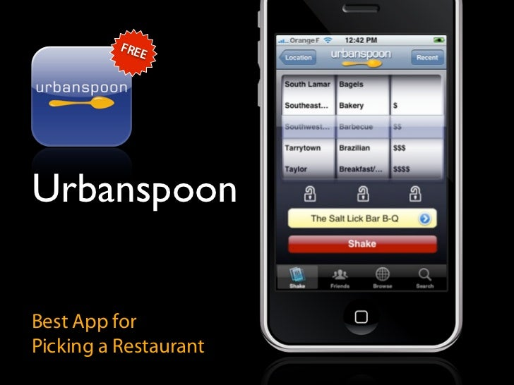 FRE              E     Urbanspoon   Best App for Picking a Restaurant