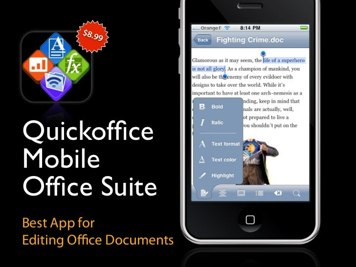 $8.9              9     Quickoffice Mobile Office Suite Best App for Editing Office Documents