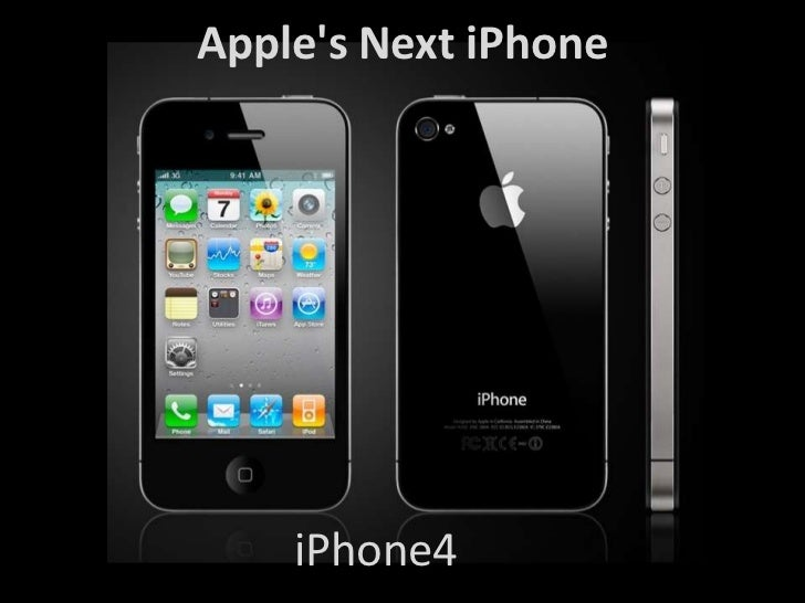 Apple's Next iPhone<br />iPhone4<br />