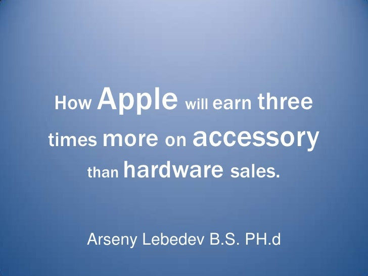 How Applewill profit on the iPhone 4 reception issues.<br />ArsenyLebedev B.S. PH.d<br />