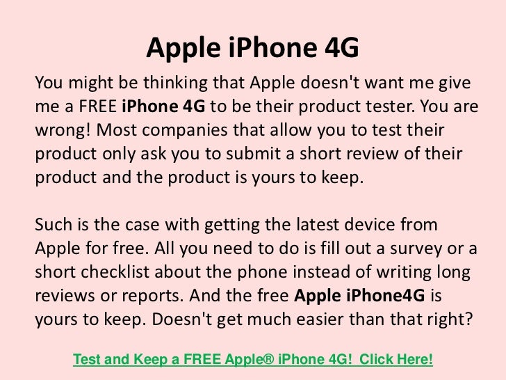 Apple iPhone 4GA little more understanding about such companies. You may ormay not be aware that billions of dollars are s...
