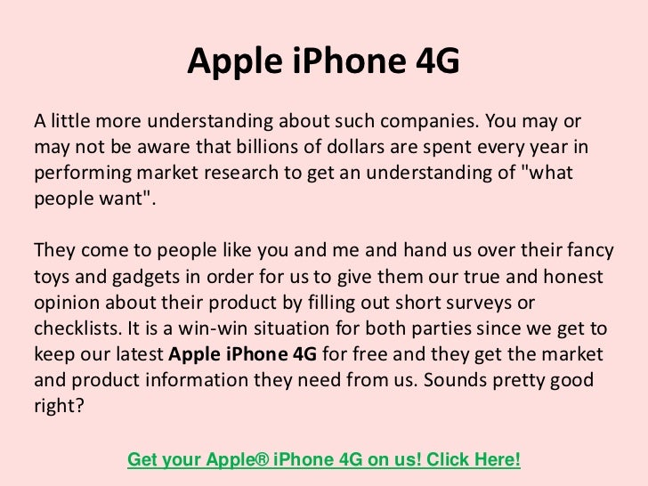 Apple iPhone 4GDont think that you dont stand a chance in getting yourhands on the latest Apple iPhone 4G. Because you do....