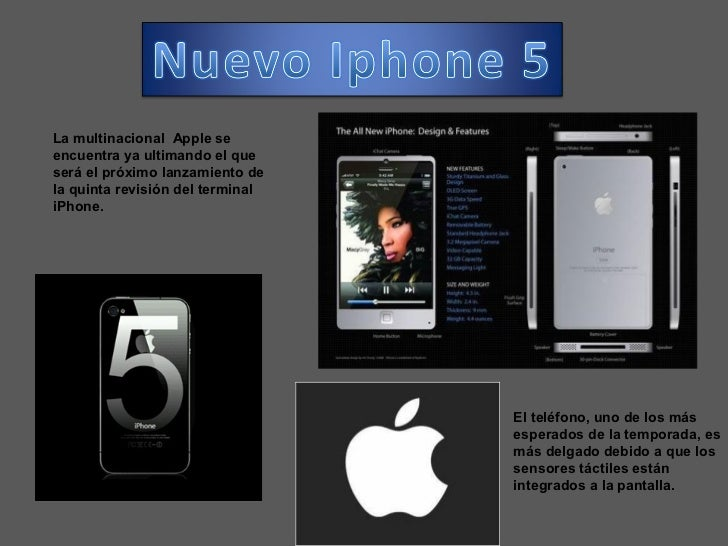 La multinacional Apple seencuentra ya ultimando el queserá el próximo lanzamiento dela quinta revisión del terminaliPhone....