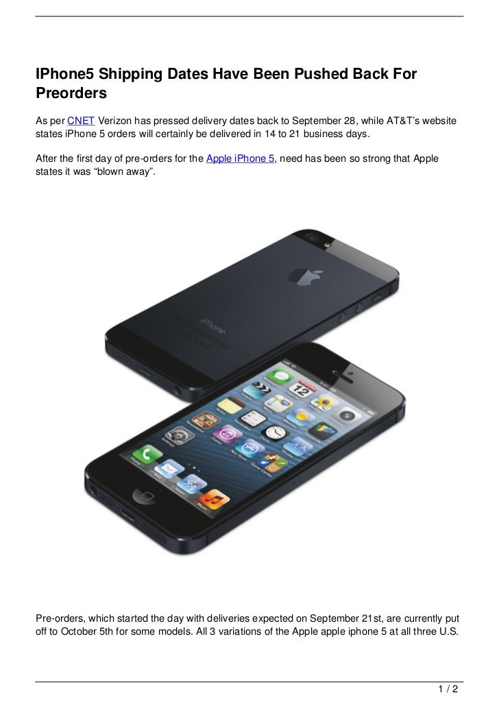 IPhone5 Shipping Dates Have Been Pushed Back ForPreordersAs per CNET Verizon has pressed delivery dates back to September ...
