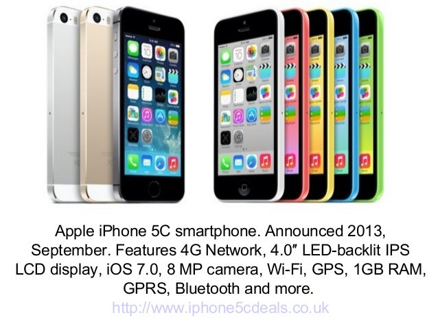 Apple iPhone 5C smartphone. Announced 2013, September. Features 4G Network, 4.0″ LED-backlit IPS LCD display, iOS 7.0, 8 M...