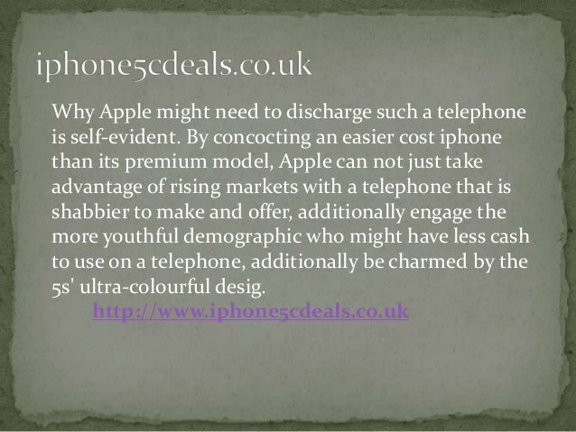 Why Apple might need to discharge such a telephone is self-evident. By concocting an easier cost iphone than its premium m...