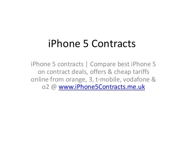 iPhone 5 ContractsiPhone 5 contracts   Compare best iPhone 5  on contract deals, offers & cheap tariffsonline from orange,...