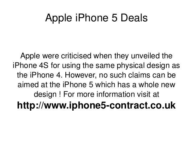 AppleiPhone5Deals Applewerecriticisedwhentheyunveiledthe iPhone4Sforusingthesamephysicaldesignas th...