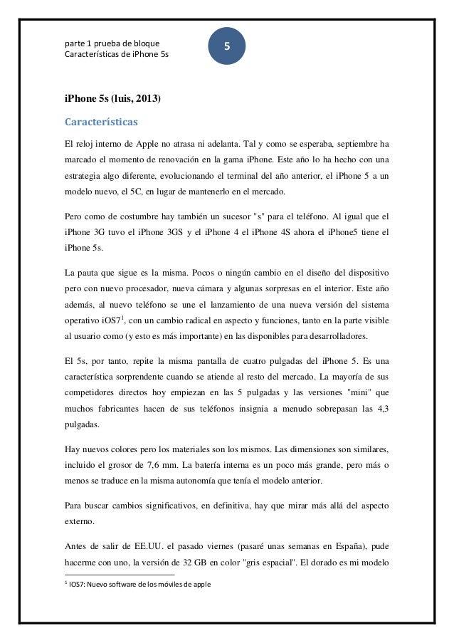 parte 1 prueba de bloque Características de iPhone 5s 5 iPhone 5s (luis, 2013) Características El reloj interno de Apple n...