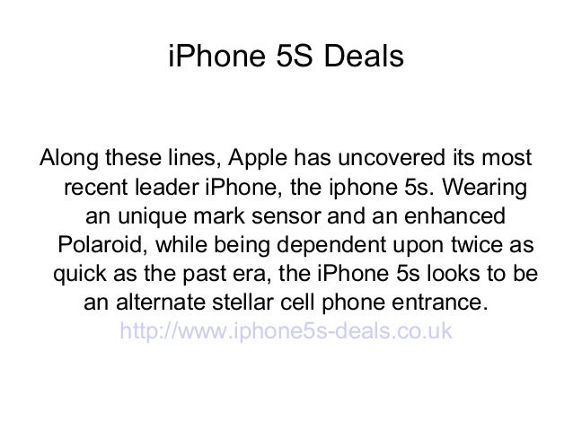 iPhone 5S Deals Along these lines, Apple has uncovered its most recent leader iPhone, the iphone 5s. Wearing an unique mar...
