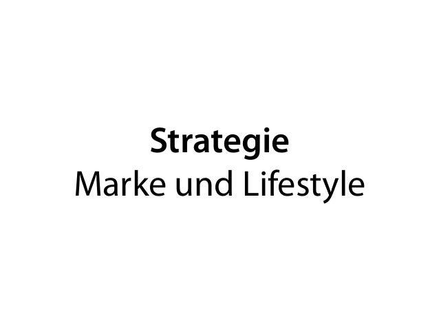 Strategie Marke und Lifestyle
