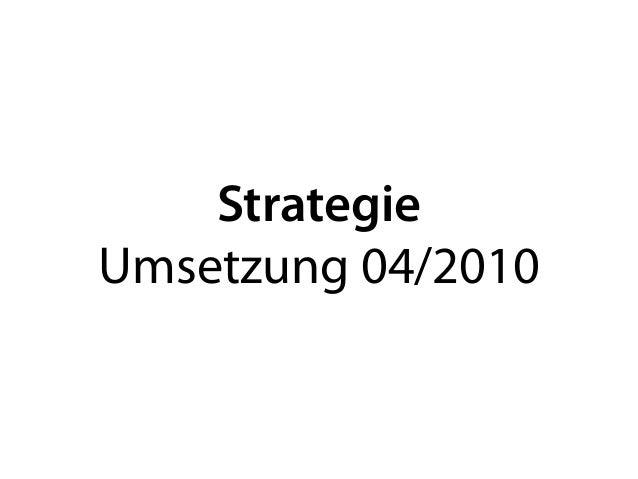Strategie Umsetzung 04/2010