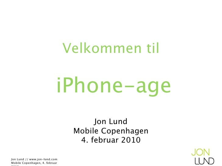 Velkommen til                              iPhone-age                                       Jon Lund                      ...