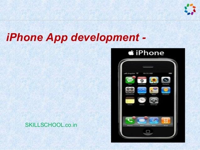 iPhone App development - SKILLSCHOOL.co.in
