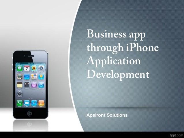 Business app through iPhone Application Development Apeiront Solutions