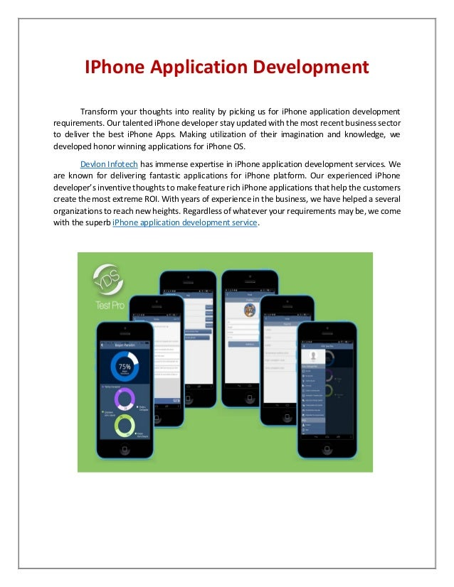 IPhone Application Development Transform your thoughts into reality by picking us for iPhone application development requi...