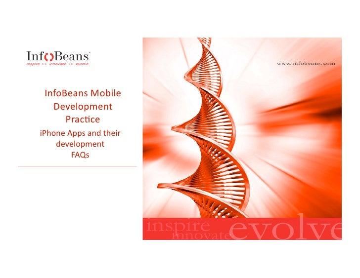 InfoBeansMobile    Development       Prac6ce iPhoneAppsandtheir     development         FAQs