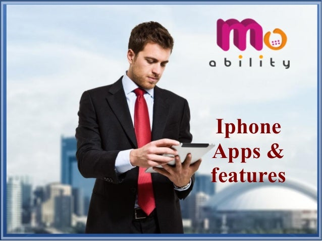 Iphone Apps & features