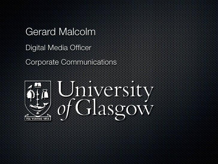 Gerard Malcolm Digital Media Officer Corporate Communications