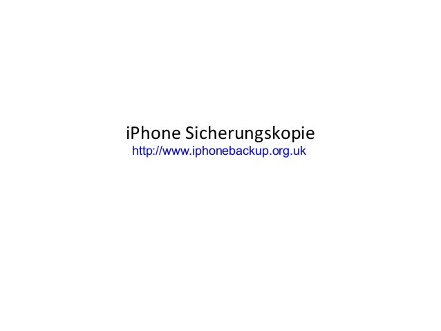 iPhone Sicherungskopie http://www.iphonebackup.org.uk