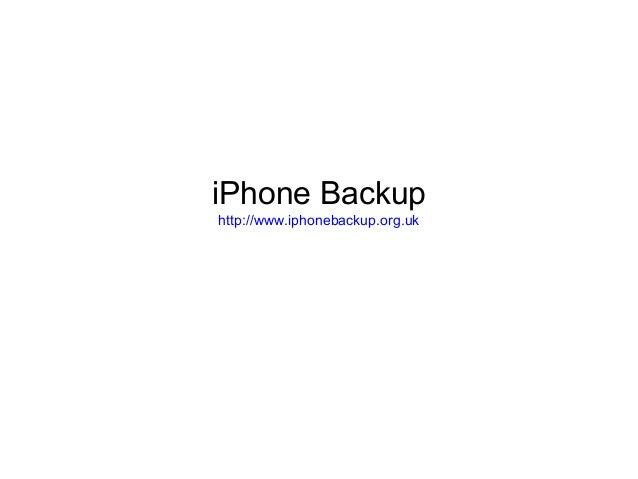 iPhone Backup http://www.iphonebackup.org.uk